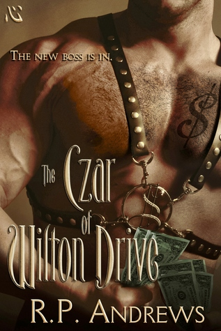 The Czar of Wilton Drive