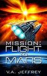 Flight To Mars (Mission, #1)