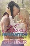 Alluring Infatuation (Bayou Stix, #4)