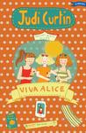 Viva Alice! by Judi Curtin