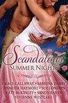 Scandalous Summer Nights (Heart of Enquiry, #0.5)