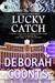 Lucky Catch (Lucky O'Toole #5)