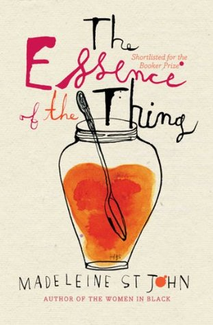 The Essence Of The Thing By Madeleine St John