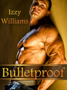 Bulletproof (The Castell Brothers, #2)