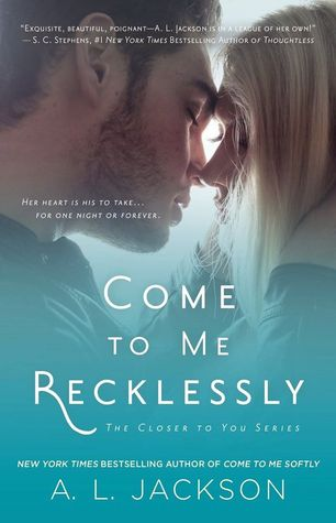 {Review} Come to Me Recklessly by A.L. Jackson