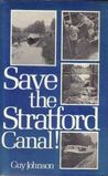Save the Stratford Canal!