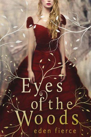 Eyes of the Woods by Eden Fierce
