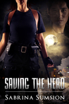 Saving the Hero (Saving the Hero, #1)