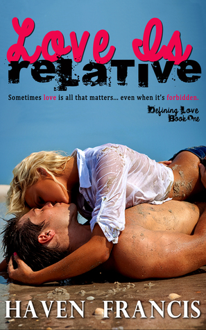 Love Is Relative(Defining Love 1)