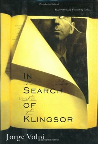 In Search of Klingsor : The International Bestselling Novel