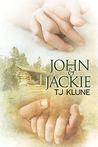 John & Jackie by T.J. Klune