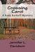 Crossing Carol (Kody Burkoff Series, #3)