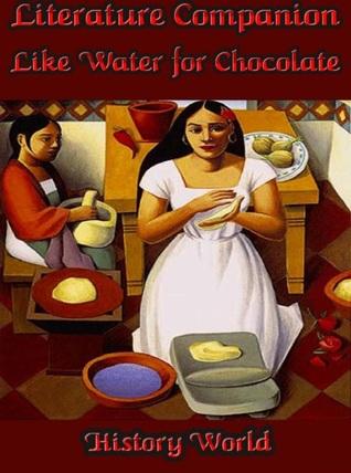 Literature Companion: Like Water for Chocolate