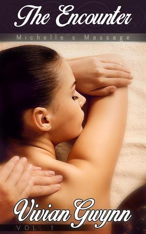 The Encounter (Michelle's Massage, #1)
