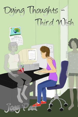 Resultado de imagem para Dying Thoughts: Third Wish