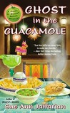 Ghost in the Guacamole (A Ghost of Granny Apples Mystery, #5)