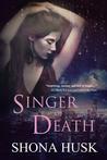 Singer of Death (Court of Annwyn, #5)