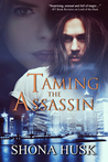 Taming the Assassin
