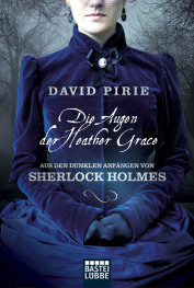 Die Augen der Heather Grace by David Pirie