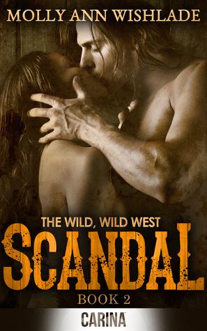 Scandal (The Wild Wild West, #2)