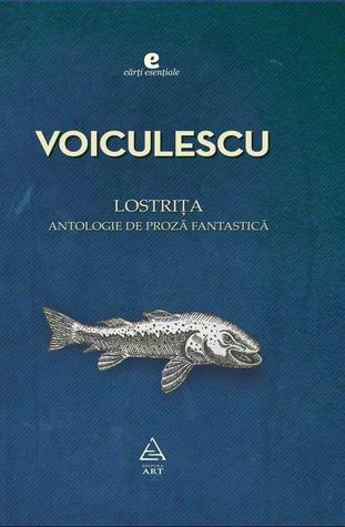 Lostriţa: antologie de proză fantastică