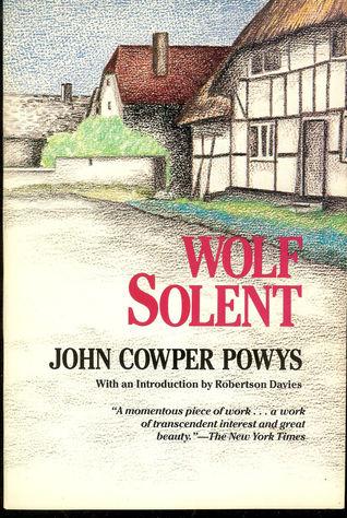 Wolf Solent by John Cowper Powys