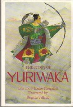 The Story Of Yuriwaka: A Japanese Odyssey 978-1879373020 DJVU PDF