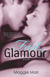 Fast Glamour by Maggie Marr