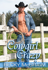 Cowgirl Crazy (Cowboy Way, #2)