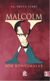 Malcolm X: Son Konuşmalar