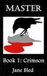 Crimson (MASTER, Book 1)