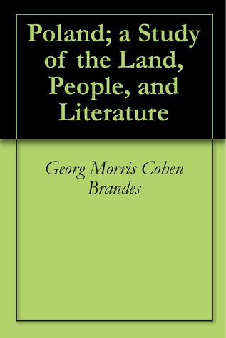 Poland: a Story of the Land People and Literature