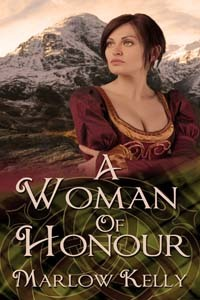 A Woman of Honour by Marlow Kelly