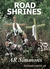 Road Shrines by A.R.  Simmons
