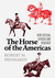 The Horse of the Americas