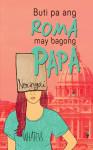 Buti Pa Ang Roma, May Bagong Papa