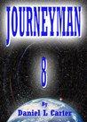 Journeyman 8