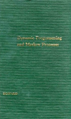 Dynamic Programming and Markov Processes