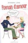 Roman d'amour V2. by Sandra Lane