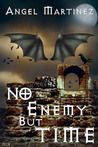 No Enemy But Time (Brandywine Investigations #2)