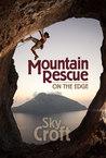 Mountain Rescue: On the Edge