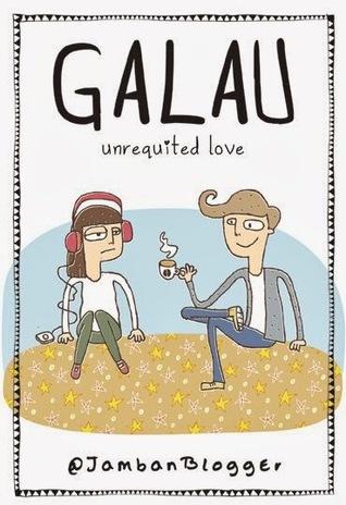 Galau: Unrequited Love