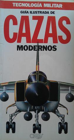 Guía Ilustrada de Cazas Modernos (Tecnología Militar #1)