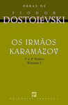 Os Irmãos Karamázov - Volume I by Fyodor Dostoyevsky