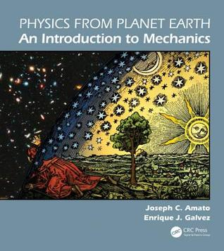 Physics from Planet Earth: An Introduction to Classical Mechanics