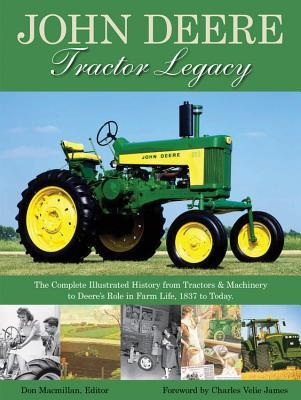 John Deere Tractor Legacy: The Complete Illustrated History from Tractors and Machinery to Deere's Role in Farm Life, 18