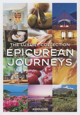Luxury Collection Epicurean Journeys
