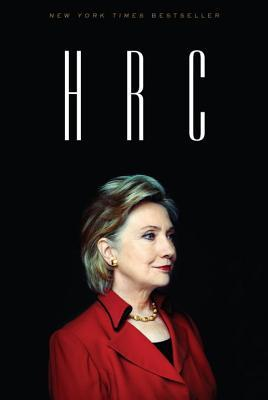Ebook HRC: State Secrets and the Rebirth of Hillary Clinton by Jonathan   Allen TXT!