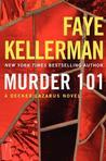 Murder 101 (Peter Decker/Rina Lazarus, #22)