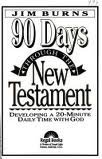 90 Days Through the New Testament: Developing a 20-Minute Daily Time with God